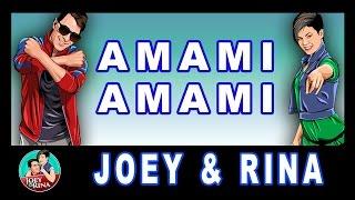 AMAMI AMAMI | JOEY & RINA | SPECIAL SHOT |Balli di Gruppo 2016/2017 Line Dance