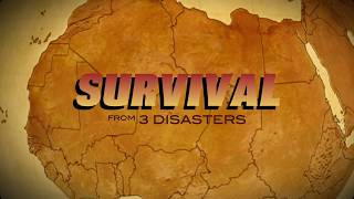 Survival from 3 Disasters Trailer