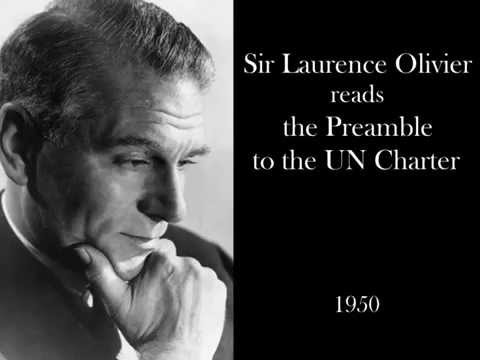 Preamble to the Charter of the United Nations read by Sir Laurence Olivier - 1950.