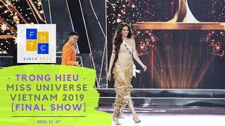 TRỌNG HIẾU - CHUNG KẾT HOA HẬU HOÀN VŨ VIỆT NAM 2019