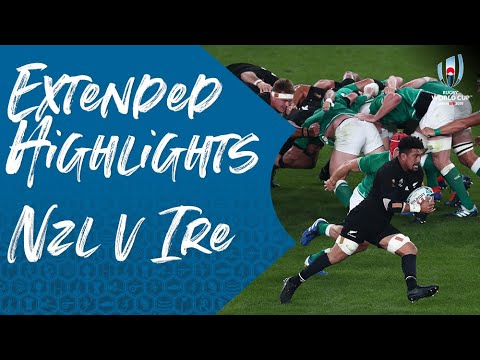 Extended Highlights: New Zealand 46-14 Ireland - Rugby World Cup 2019