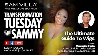 The Ultimate Guide To Wigs  Guest:  Marquetta Breslin