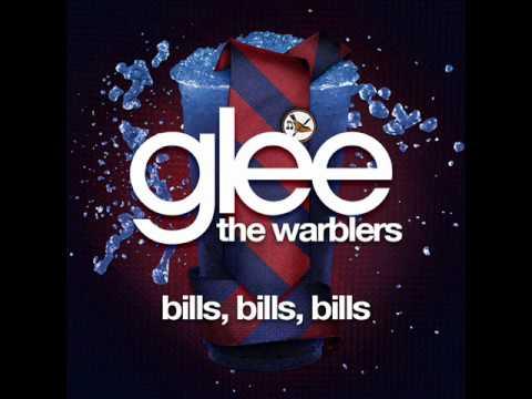 The Warblers - Bills, Bills, Bills [LYRICS]