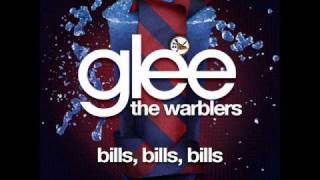 The Warblers - Bills, Bills, Bills [LYRICS]