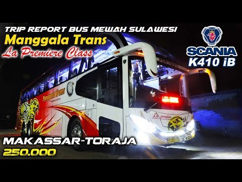 TRIP REPORT SULAWESI: Manggala Trans, Makassar—Toraja 250K | La Premiere Class | SCANIA K410