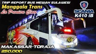 Download Video TRIP REPORT SULAWESI: Manggala Trans, Makassar—Toraja 250K   La Premiere Class   SCANIA K410 MP3 3GP MP4