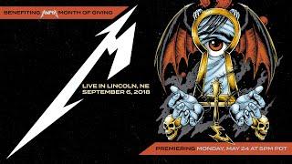 Metallica: Live in Lincoln, Nebraska - September 6, 2018 (Full Concert)