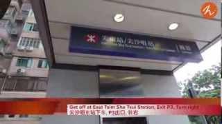 Direction-MTR East Tsim Sha Tsui Exit P3 to Homy Inn Union Mansion