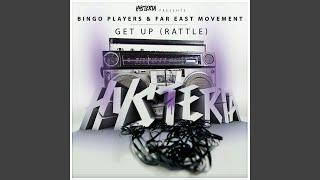 Скачать Get Up Rattle Feat Far East Movement Vocal Extended