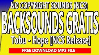 Backsounds Gratis-Free Backsounds Tobu-Hope Gratis File MP3 di Deskripsi