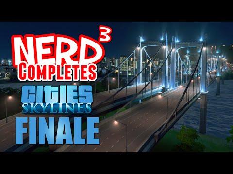nerd³-completes...-cities:-skylines---finale