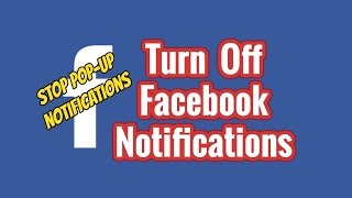 How To Turn Off Facebook Push Notifications   Stop Notification pop-ups