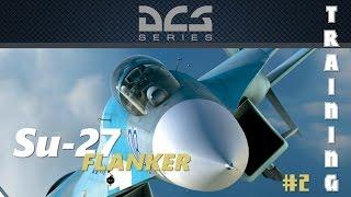 DCS 1.5 Su-27 Tutorial Mission #2: Flight and Navigation