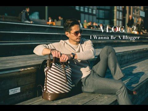 VLOG #2 I Wanna Be A Blogger