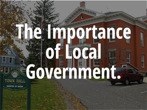 The Importance of Local Government. Parts 1-4