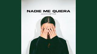 Play Nadie Me Quiera - Acoustic