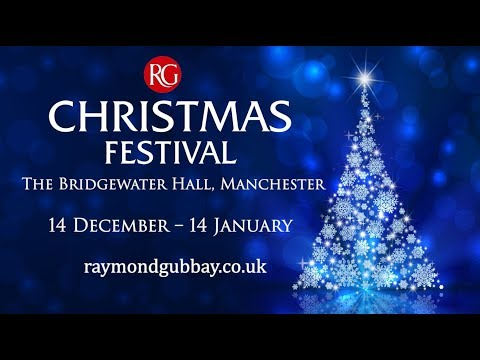 Christmas Festival 2017 at The Bridgewater Hall, Manchester