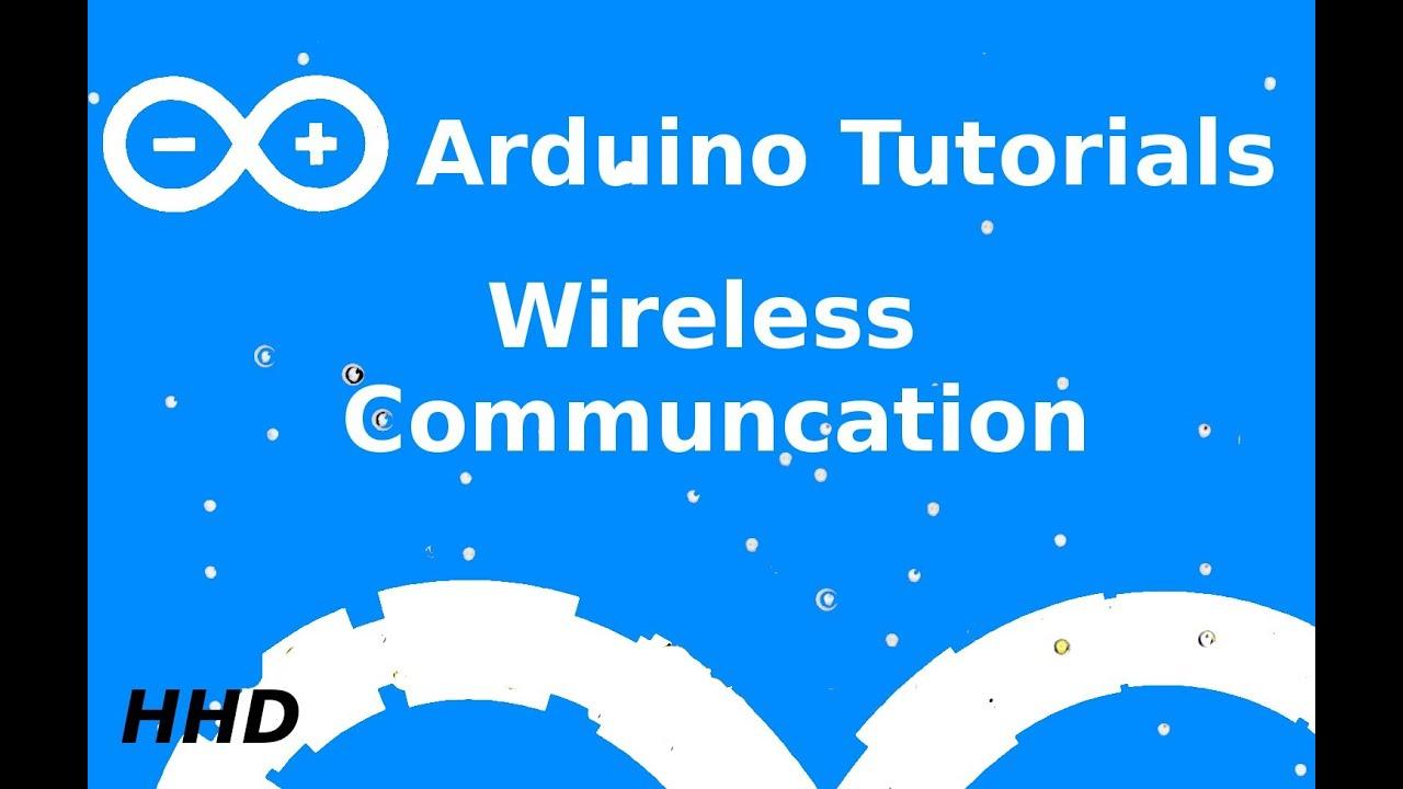 Arduino Tutorial #12: Wireless Communication - YouTube