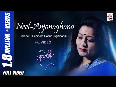 Neel-Anjonoghono- Full Video | Ebong Jayati (এবং জয়তী) | Jayati | Prattyush