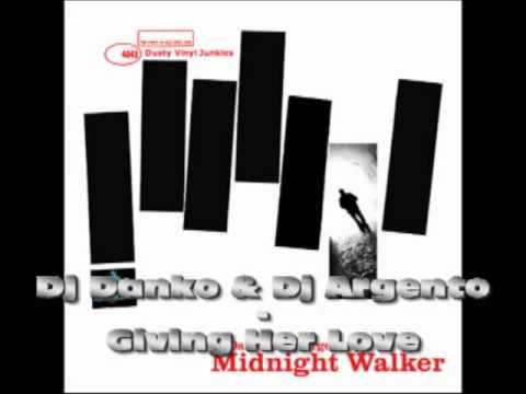 Dj Danko & Dj Argento - Giving Her Love