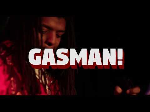 GASMAN! PT  1 & 2