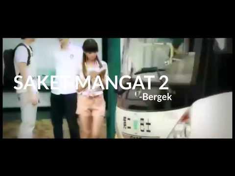 Bergek-Saket Mangat 2(lirik terjemahan indonesia)