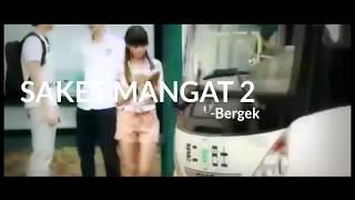 Bergek-Saket Mangat 2(lirik terjemahan suara)