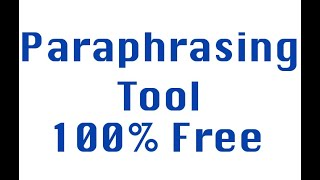 How to use paraphrasing tool to rewrite your article