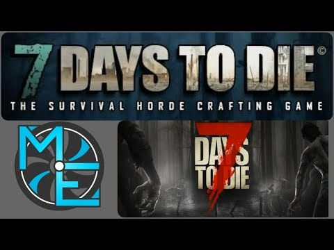 7 Days To Die - E49 - Day 26 - Power and Base Work