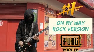 Gambar cover On My Way - Rock Cover - Alan Walker - By Jeje GuitarAddict #PUBGMONMYWAYCOVER