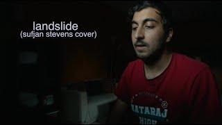 Landslide - Sufjan Stevens (Cover)
