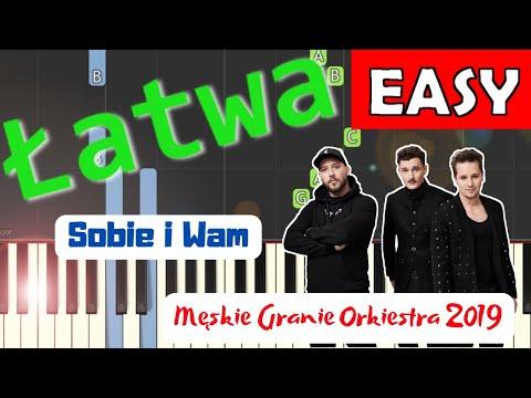🎹 Sobie i Wam (Męskie Granie Orkiestra 2019) - Piano Tutorial (łatwa wersja) 🎹