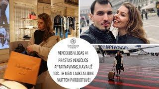 Venecijos vlog #1. Prastas aptarnavimas, kava už 13€… ir ilgai laukta Louis Vuitton parduotuvė!