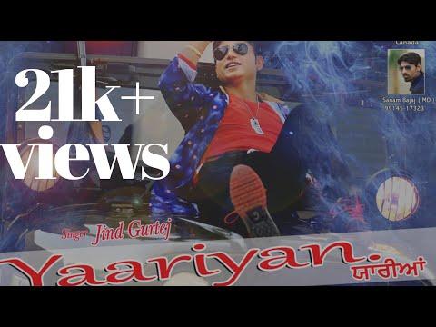 Yaariyan (Full Video) | Jind Gurtej | Latest Punjabi Song 2016