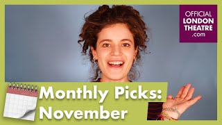 Our monthly picks: Theatre shows to see this November