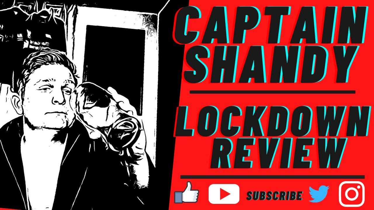 Captain Shandy: Lockdown Review
