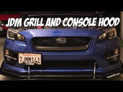 2015 Subaru Wrx Jdm Grill And Console Hood Youtube