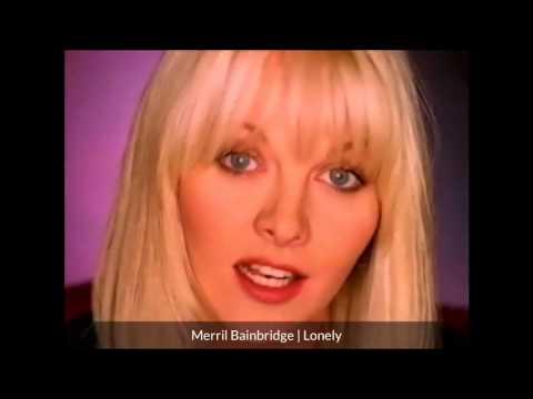 Merril Bainbridge - Lonely (1998)