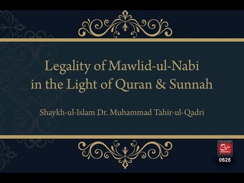 Legality of Mawlid-un-Nabi in the light of Quran & Sunnah