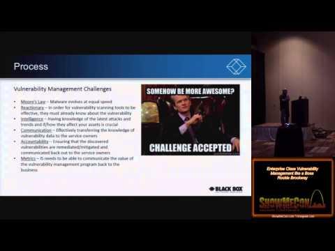 L05 Enterprise Class Vulnerability Management like a Boss Rockie Brockway