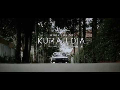 andmesh-ku-mau-dia(official-video)