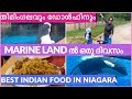 WEEKEND TRIP | MALAYALAM | MARINE LAND വിശേഷങ്ങൾ | YUMMY FOOD NIAGARA