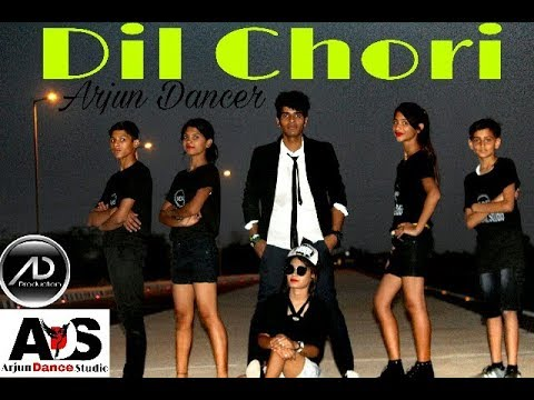 DIL CHORI | Yo Yo Honey Singh | | Sonu Ke Titu Ki Sweety | Arjun Dance Studio | Arjun Dancer