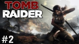 Tomb Raider - Episode #2 - Don