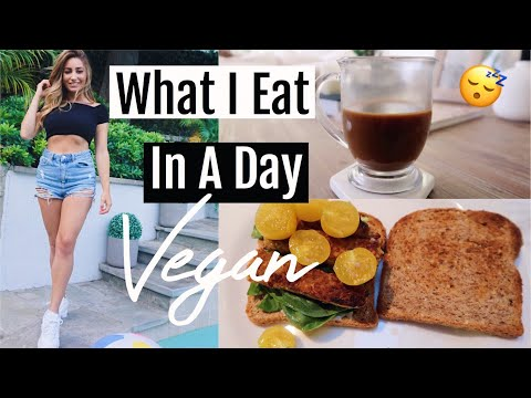 What I eat in a day VEGAN + HEALTHY!