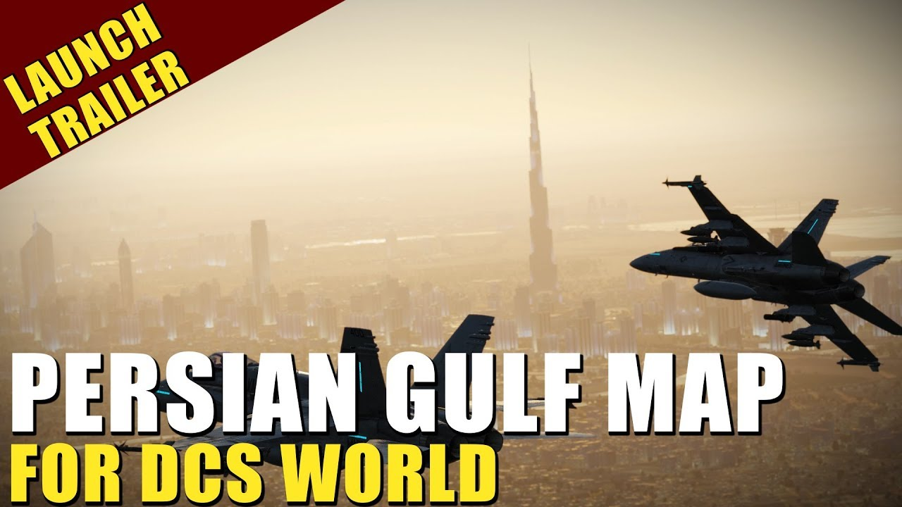 Persian Gulf Map for DCS World, Now Available! - YouTube