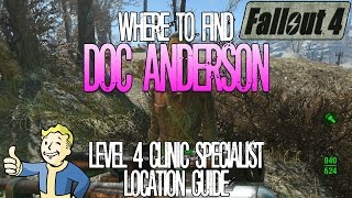 Fallout 4 Doc Anderson Level 4 Clinic Specialist Location Guide Surgery Centre Merchant