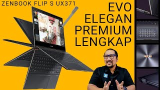 EVO, Tipis, Ringan, OLED, Touch Screen: Review ASUS ZenBook Flip S UX371