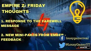 Empire Z: Friday Thoughts: Response to farewell message and updates from Ember