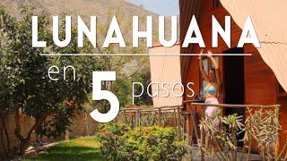 BUEN VIAJE a Lunahuaná - 5 pasos